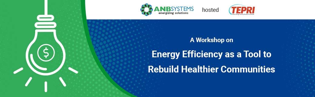 On-Demand Webinar: TERPI Workshop on Energy Efficiency