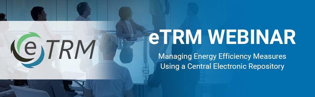 Webinar: Managing Energy Efficiency Measures in  Central Electronic Repository